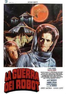 La guerra de los robots (La guerra dei robot) de Alfonso Brescia (1978)